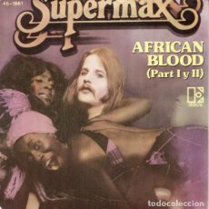 Discos de vinilo: 7'-SINGLE- SUPERMAX – AFRICAN BLOOD (DISCO) ***. Lote 109468423
