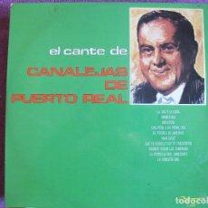 Discos de vinilo: LP - CANALEJAS DE PUERTO REAL - EL CANTE DE CANALEJAS (SPAIN, OLYMPO 1974). Lote 109477787