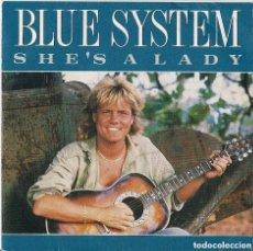 Discos de vinilo: BLUE SYSTEM : SHE'S A LADY - EDICION ORIGINAL ESPAÑA 1988 BMG - DIETER BOHLEN - MODERN TALKING. Lote 109494647