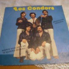 Discos de vinilo: 7'' : LOS CONDORS : RARO 45 RPM ED 1978 BUEN ESTADO. Lote 109494731