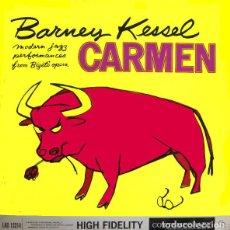 Discos de vinilo: BARNEY KESSEL - JAZZ PERFORMANCES FROM BIZET'S CARMEN 1959 - RARA 1ª EDIC ORG UK, TODO EXC. Lote 109495463