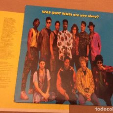 Discos de vinilo: WAS (NOT WAS) ARE YOU OKAY?. FONTANA 1990. CONTIENE ENCARTE.. Lote 109507119