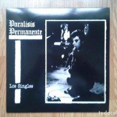 Discos de vinilo: PARÁLISIS PERMANENTE - LOS SINGLES - REEDICIÓN LP 1984 - NUEVO. Lote 160047001