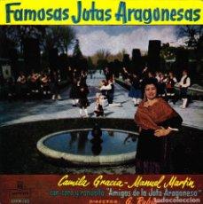 Discos de vinilo: CAMILA GRACIA Y MANUEL MARTIN CON CORO RONDALLA - FAMOSAS JOTAS ARAGONESAS EP 1960. Lote 109539795
