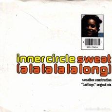 Discos de vinilo: INNER CIRCLE - SWEAT LA LA LA LA LONG + BAD BOYS SINGLE GERMANY 1992. Lote 109539919