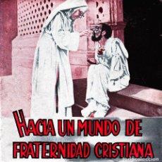 Discos de vinilo: CENTRAL CATEQUISTA SALESIANA - HACIA UN MUNDO FRATERNIDAD CRISTIANA SINGLE RARO 1963 SPAIN. Lote 109540763