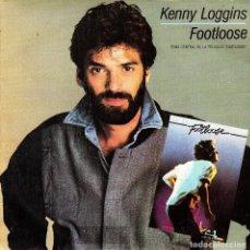 Discos de vinilo: KENNY LOGGINS - FOOTLOOSE + SWEAR YOUR LOVE SINGLE SPAIN 1984 BSO. Lote 109542103