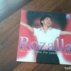 Discos de vinilo: ROZALLA-YOU NEVER LOVE THE SAME WAY TWICE.MAXI. Lote 109551019