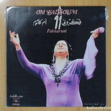 Discos de vinilo: OM KALSOUM - FAKKARUNI - LP. Lote 109567823