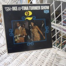 Discos de vinilo: IKE & TINA TURNER– THE IKE & TINA TURNER SHOW - VOL. 2.LP ORIGINAL USA 1966.SELLO LOMA.MONO. Lote 109569859