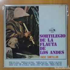 Discos de vinilo: FACIO SANTILLAN - SORTILEGIO DE LA FLAUTA DE LOS ANDES - LP. Lote 109572808