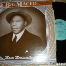 Discos de vinilo: BIG MACEO MACES MERRIWEATHER THE KING OF CHICAGO BLUES PIANO CERRITO USA. Lote 109618815