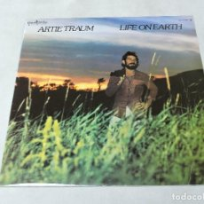 Discos de vinilo: ARTIE TRAUM - LIFE ON EARTH LP 1979 SPAIN PROMO. Lote 109641291