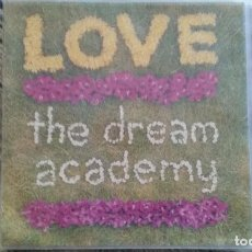 Discos de vinilo: SINGLE THE DREAM ACADEMY - LOVE. WEA 1990. Lote 109645823