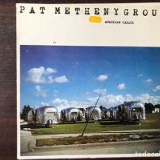 Discos de vinilo: AMERICAN GARAGE. PAT METHENY GROUP. Lote 109693772
