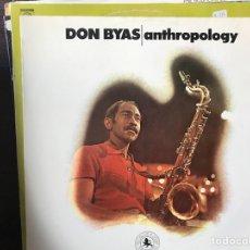 Discos de vinilo: ANTHROPOLOGY. DON BYAS. Lote 109697115