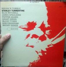 Discos de vinilo: STANLEY TURRENTINE ROUGH 'N TUMBLE / BLUE NOTE BST 84240 - EDICION USA - AÑO 1966. Lote 109760447