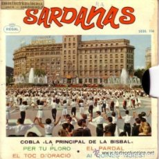 Discos de vinilo: COBLA LA PRINCIPAL DE LA BISBAL - SARDANAS - EP REGAL 1958 . Lote 109763875