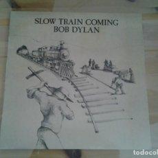 Discos de vinilo: BOB DYLAN - SLOW TRAIN COMING - LP CBS ED. ESPAÑOLA S 86095 MUY BUENAS CONDICIONES . Lote 109771371