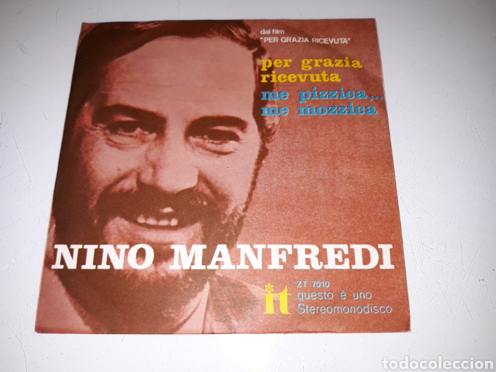 NINO MANFREDI- PER GRAZIA RICEVUTA/ME PIZZICA, ME MOZZICA- ÚNICO IT MADE IN ITALIA 6 (Música - Discos - Singles Vinilo - Canción Francesa e Italiana)