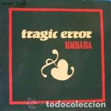 Discos de vinilo: TRAGIC ERROR - UMBABA - MAXI-SINGLE SPAIN 1990. Lote 109785603