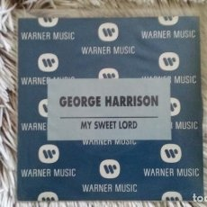 Discos de vinilo: SINGLE PROMO - GEORGE HARRISON - MY SWEET LORD. WARNER 1992. PERFECTO ESTADO. Lote 109838567