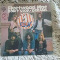 Discos de vinilo: SINGLE FLEETWOOD MAC. DON'T STOP - DREAMS. WARNER BROS 1977. MUY BUEN ESTADO. Lote 109840871