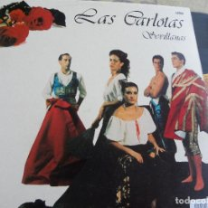 Discos de vinilo: LAS CARLOTAS -SEVILLANAS -LP 1989 -BUEN ESTADO. Lote 109871163