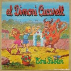 Discos de vinilo: TONI FUSTER : EL DIMONI CUCARELL - LP ORIGINAL 1985 BLAU - PALMA DE MALLORCA - TONI MORLA. Lote 109910303
