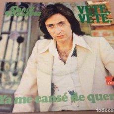 Discos de vinilo: DANIEL VELAZQUEZ. VETE,VETE / YA ME CANSE DE QUERERTE. POLYDOR 1975. Lote 109998643