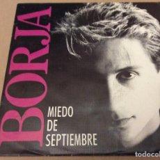 Discos de vinilo: BORJA. MIEDO DE SEPTIEMBRE. ZAFIRO 1990. DISCO PROMOCIONAL . Lote 109999531