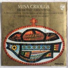 Discos de vinilo: MISA CRIOLLA _ARIEL RAMIREZ, LOS FRONTERIZOS, CHOEURS DE LA BASÍLIQUE DE SOCORRO DOMINGO CURA 1966. Lote 110001031