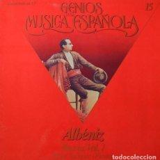 Discos de vinilo: GENIOS DE LA MUSICA ESPAÑOLA Nº15 ALBENIZ. Lote 110002347