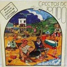 Discos de vinilo: EFECTOS DE SONIDO - EDICION ESPECIAL CIRCULO DE LECTORES. Lote 110002551
