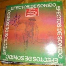 Discos de vinilo: EFECTOS DE SONIDO - EDICION ESPECIAL CIRCULO LECTORES. Lote 110002623
