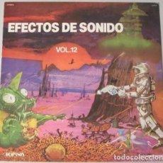 Discos de vinilo: EFECTOS DE SONIDO VOL. 12. Lote 110002643