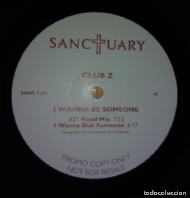 Discos de vinilo: Club Z – I Wanna Be Someone - Foto 4 - 110008651