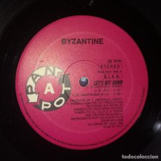 Discos de vinilo: BYZANTINE – LET'S GET DOWN. Lote 110010511