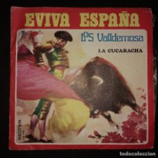 Discos de vinilo: LOS VALLDEMOSA - EVIVA ESPAÑA / LA CUCARACHA. Lote 110010547