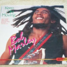 Discos de vinilo: BOB MARLEY ‎– KEEP ON MOVING, EUROPE 1989 SUCCESS. Lote 110023339