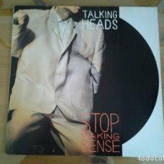 Discos de vinilo: TALKING HEADS -STOP MAKING SENSE-LP EMI 1984 REEDICION INGLESA EJ 2402431 MUY BUENAS CONDICIONES.. Lote 110024167