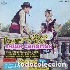 Discos de vinilo: CANCIONERO FOLKLÓRICO DE LAS ISLAS CANARIAS VOL.1 - EP HISPAVOX 1961 A1 FOLÍAS (GRAN CANARIA) . Lote 110029407