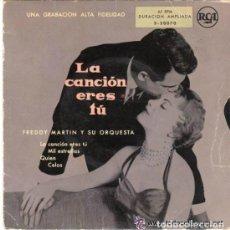 Discos de vinilo: FREDDY MARTIN Y SU ORQUESTA - LA CANCION ERES TU - EP SPAIN. Lote 110039491