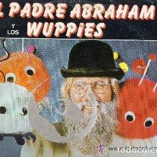 Discos de vinilo: EL PADRE ABRAHAM Y LOS WUPPIES - CANCIONES EN ESPAÑOL - LP SPAIN 1983. Lote 110041603
