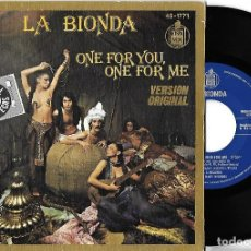 Discos de vinilo: LA BIONDA: ONE FOR YOU, ONE FOR ME / THERE FOR ME. Lote 110046575