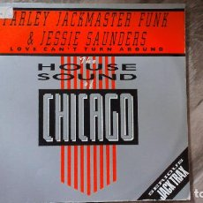 Discos de vinilo: THE HOUSE SOUND OF CHICAGO -FARLEY JACKMASTER & JESSIE SAUNDERS- MAXI 1986 UK. Lote 110046603