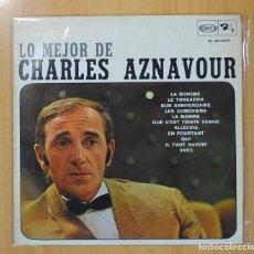 Discos de vinilo: CHARLES AZNAVOUR - LO MEJOR DE CHARLES AZNAVOUR - LP. Lote 110049066