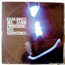 Discos de vinilo: ELS SAPASTRES.CANCIONES DEL AMOR PROHIBIDO..1ª EDICION 1969....EX. Lote 110098519