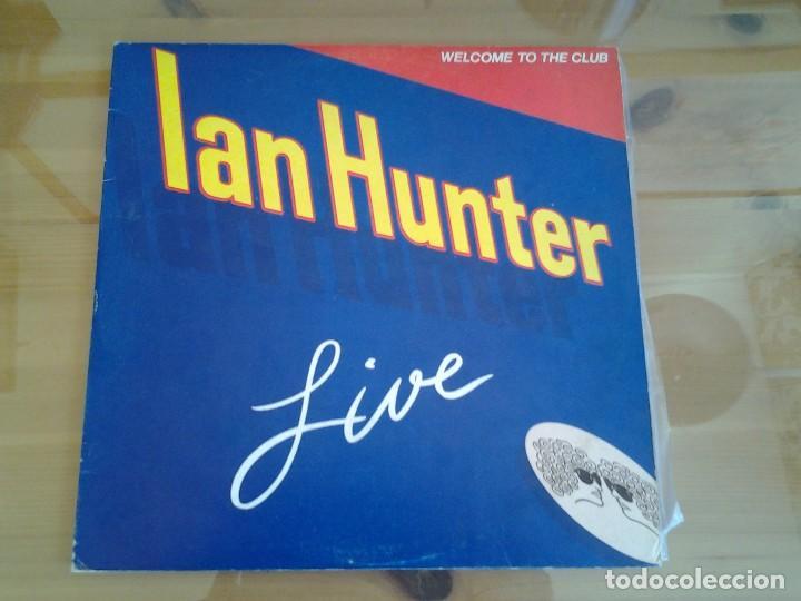 IAN HUNTER -WELCOME TO THE CLUB - DOBLE LP EN DIRECTO CHRYSALIS 1980 ED. ESPAÑOLA XD-300.469 MUY BUE (Música - Discos - LP Vinilo - Pop - Rock - New Wave Extranjero de los 80)