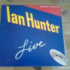 Discos de vinilo: IAN HUNTER -WELCOME TO THE CLUB - DOBLE LP EN DIRECTO CHRYSALIS 1980 ED. ESPAÑOLA XD-300.469 MUY BUE. Lote 110105619